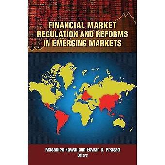 Reglering av den finansiella marknaden och reformer inom framväxande marknader finansmarknadsreglering och reformer inom framväxande marknader finansmarknadsreglering en