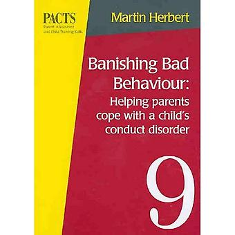 Banishing Bad Behaviour: Helping Parents Cope with a Child's Conduct Disorder