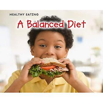 A Balanced Diet (Acorn Plus: Healthy Eating)