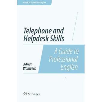 Telefono e Helpdesk competenze: una guida per inglese professionale (guide professionali in inglese)