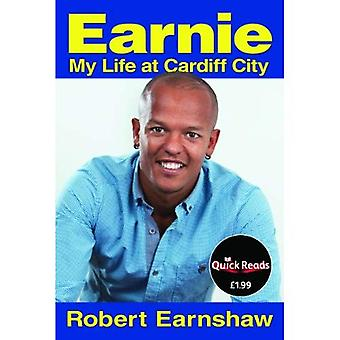 Earnie: My Life at Cardiff City (Quick Reads)