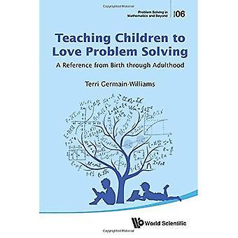 Nauczanie dzieci do miłości, rozwiązywanie problemów