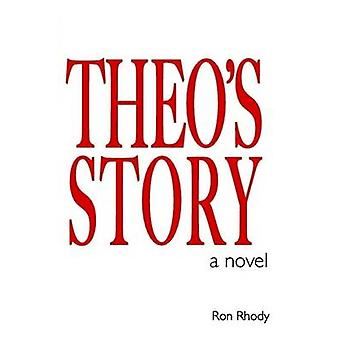 Theos Story by Rhody & Ron