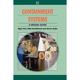 Containment Systems A Design Guide by Hirst & Nigel
