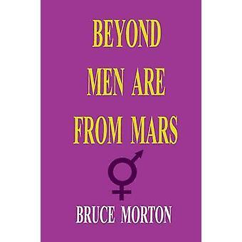 Dan mannen komen van Mars door Morton & Bruce Eldine