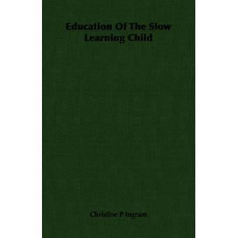 تعليم الطفل بطيء التعلم انجرام & ف كريستين