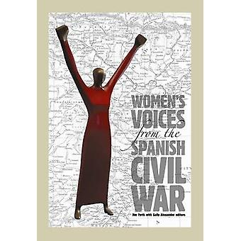 Womens Voices from the Spanish Civil War by Fyrth & Jim