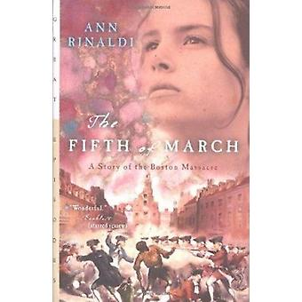 Fifth of March  - A Story of the Boston Massacre Book