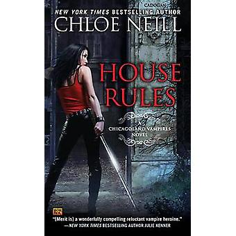 House Rules by Chloe Neill - 9780451473226 Book