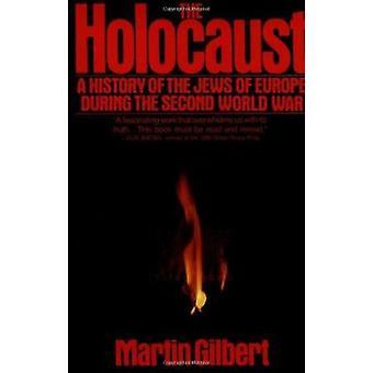 The Holocaust by Martin Gilbert - 9780805003482 Book