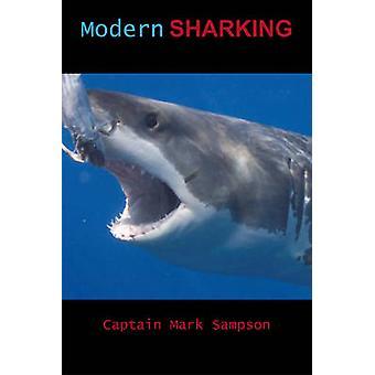 Modern Sharking by Mark Sampson - 9780978727864 Book