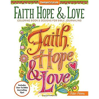 Faith - Hope & Love Coloring Book by Robin Pickens - 978149720276