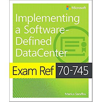 Exam Ref 70-745 Implementing a Software-Defined DataCenter by Jeff Gr