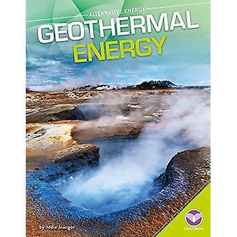 Geothermal Energy by Jodie Mangor - 9781680784541 Book