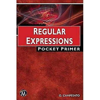 Regular Expressions - Pocket Primer by Regular Expressions - Pocket Pri