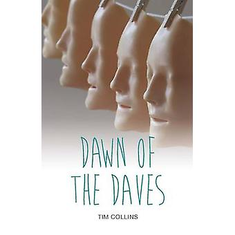 Dawn of the Daves by Tim Collins - 9781781478097 Book