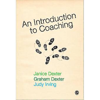 An Introduction to Coaching by Graham Dexter - Judy Irving - Janice D