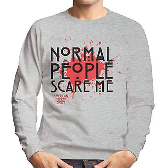 American Horror Story Blood Normal People Scare Me Men's Sweatshirt