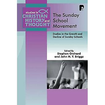 The Sunday School Movement by Orchard & Stephen