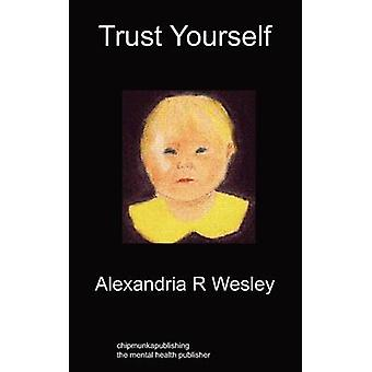 Trust Yourself by Wesley & Alexandria R
