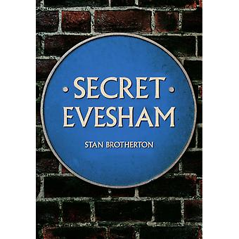 Secret Evesham by Stan Brotherton