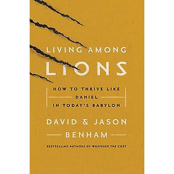 Living Among Lions by Jason Benham