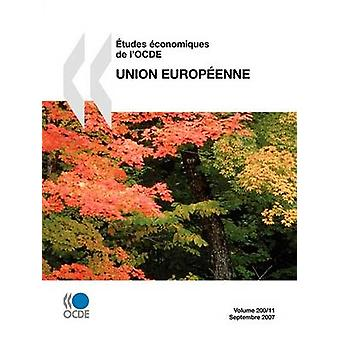tudes conomiques de lOCDE Union europenne 2007 door OESO Publishing