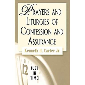 Prayers and Liturgies of Confession and Assurance (Just in Time!)