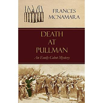 Death at Pullman by McNamara & Frances
