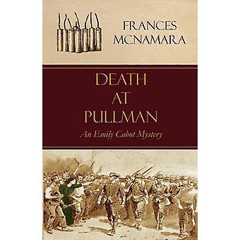 Death at Pullman by McNamara & Frances