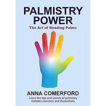 Palmistry Power  The Art of Reading Palms by Comerford & Anna