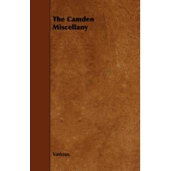 The Camden Miscellany by Various
