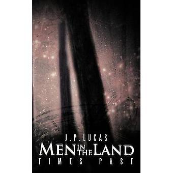 Menn i Land Times Past av Lucas & J. P.