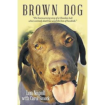 Brown Dog by Napoli & Len