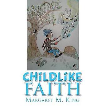الإيمان الطفولي من قبل الملك ومارغريت م.