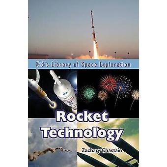 Rocket Technology by Chastain & Zachary