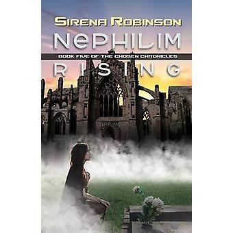 Nephilim Rising by Robinson & Sirena