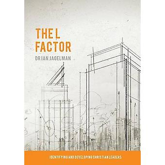 The L Factor by Jagelman & Dr. Ian