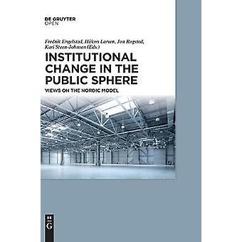 Institutional Change in the Public Sphere by Engelstad & Fredrik