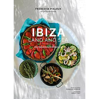 Ibiza Land and Sea by Francoise Pialoux