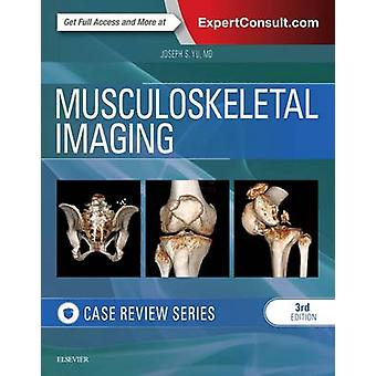Musculoskeletal Imaging - Case Review Series (3rd Revised edition) by