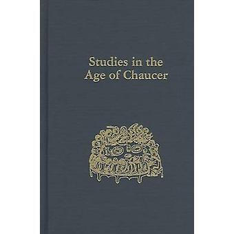 Studies in the Age of Chaucer - Volume 35 (annotated edition) by David