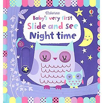 Baby's Very First Slide and See Night Time by Fiona Watt - 9781474939