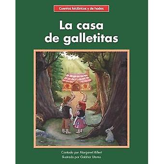 La casa de galletitas by Margaret Hillert - 9781599539539 Book