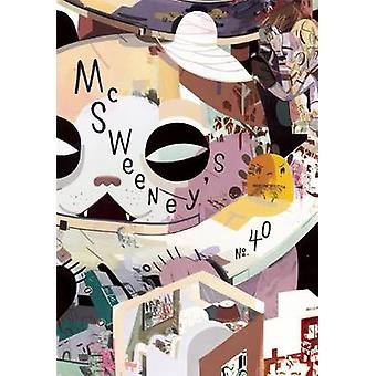 McSweeney's Issue 40 by Dave Eggers - 9781936365357 Book
