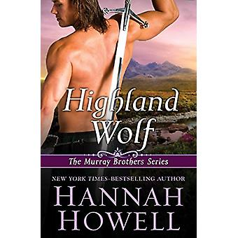 Highland Wolf by Highland Wolf - 9781497644748 Book