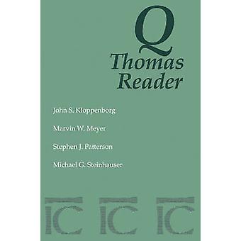 Q-Thomas Reader by John S. Kloppenborg - 9780944344118 Book