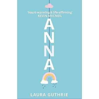 Anna by Laura Guthrie - 9781911279662 Book
