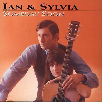 Ian & Sylvia - importation USA Someday Soon [CD]
