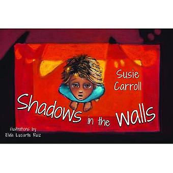 Shadows In The Walls